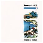 LEVEL 42 Staring At The Sun album cover