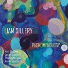 LIAM SILLERY Phenomenology album cover