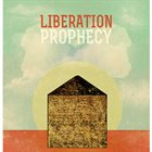LIBERATION PROPHECY Invisible House Album Cover