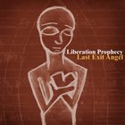 LIBERATION PROPHECY Last Exit Angel Album Cover