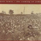 LILLI LEWIS The Coming of John album cover