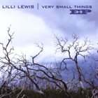 LILLI LEWIS Very Small Things - EP album cover
