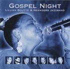 LILLIAN BOUTTÉ Lillian Boutté & Neanders Jazzband : Gospel Night album cover