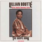 LILLIAN BOUTTÉ Lillian Boutté & The Soulful Heavenly Stars : The Gospel Book album cover