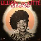 LILLIAN BOUTTÉ Lillian Boutté & Thomas L'Etienne New Orleans Ensemble : Let Them Talk album cover