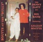 LILLIAN BOUTTÉ The Denny Ilett Jnr. Big Band feat. Lillian Boutté : Boutté At The