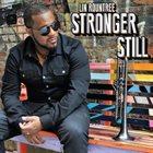 LIN ROUNTREE Stronger Still album cover