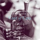 LINCOLN CENTER JAZZ ORCHESTRA / THE JAZZ AT LINCOLN CENTER ORCHESTRA Cast of Cats album cover