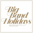 LINCOLN CENTER JAZZ ORCHESTRA / THE JAZZ AT LINCOLN CENTER ORCHESTRA Big Band Holidays album cover