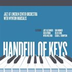 LINCOLN CENTER JAZZ ORCHESTRA / THE JAZZ AT LINCOLN CENTER ORCHESTRA Handful of Keys album cover