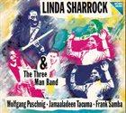 LINDA SHARROCK Linda Sharrock & The Three Man Band album cover