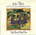 LINDA TILLERY Good Time, A Good Time album cover