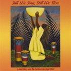 LINDA TILLERY Still We Sing, Still We Rise album cover