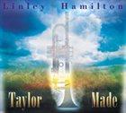 LINLEY HAMILTON Taylor Made album cover
