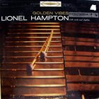 LIONEL HAMPTON Golden Vibes album cover