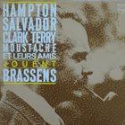 LIONEL HAMPTON Hampton, Salvador, Clark Terry, Moustache Et Leurs Amis Jouent Brassens album cover