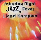 LIONEL HAMPTON Saturday Night Jazz Fever album cover