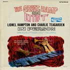 LIONEL HAMPTON Lionel Hampton And Charlie Teagarden ‎: The Great Hamp And Little 'T' album cover