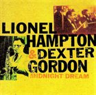 LIONEL HAMPTON Lionel Hampton & Dexter Gordon : Midnight Dream album cover