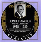 LIONEL HAMPTON Lionel Hampton And His Orchestra - 1938-1939 album cover