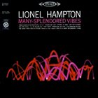 LIONEL HAMPTON Many Splendored Vibes album cover