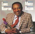 LIONEL HAMPTON Mostly Ballads album cover