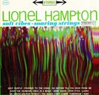 LIONEL HAMPTON Soft Vibes Soaring Strings  (aka In Concert) album cover