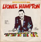 LIONEL HAMPTON Spotlight On Lionel Hampton album cover