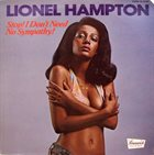 LIONEL HAMPTON Stop! I Don't Need No Sympathy! album cover