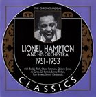 LIONEL HAMPTON The Chronological Lionel Hampton : 1951-1953 album cover