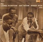 LIONEL HAMPTON The Lionel Hampton-Art Tatum-Buddy Rich Trio album cover