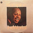 LIONEL HAMPTON The Works ! album cover