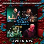 LIQUID TENSION EXPERIMENT Live In N.Y.C album cover