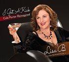 LISA B  (LISA BERNSTEIN) I Get A Kick: Cole Porter Reimagined album cover