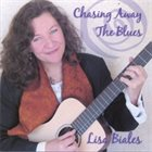 LISA BIALES Chasing Away The BLues album cover