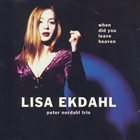 LISA EKDAHL When Did You Leave Heaven album cover