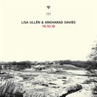 LISA ULLÉN Lisa Ullén & Angharad Davies : 14.10.18 album cover