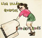 LISA ULLÉN Lisa Ullén Quartet : Borderlands album cover