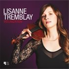 LISANNE TREMBLAY Violinization album cover