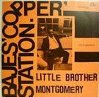 LITTLE BROTHER MONTGOMERY Bajes Copper Station album cover