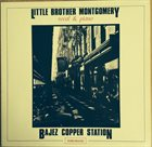 LITTLE BROTHER MONTGOMERY Bajez Copper Station album cover