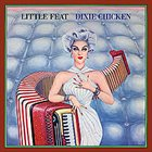 LITTLE FEAT Dixie Chicken album cover