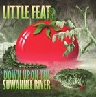LITTLE FEAT Down Upon the Suwannee River album cover