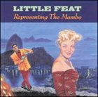 LITTLE FEAT Representing the Mambo album cover