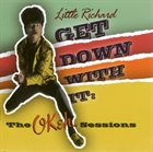 LITTLE RICHARD Get Down With It : The OKeh Sessions album cover