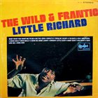 LITTLE RICHARD The Wild & Frantic Little Richard (aka At His Wildest aka ¡Salvaje!) album cover