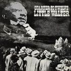 LITTLE WALTER Quarter To Twelve album cover