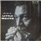 LITTLE WALTER The Best Of Little Walter album cover