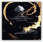 LIVIO MINAFRA La Fiamma E Il Cristallo album cover