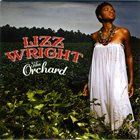 LIZZ WRIGHT The Orchard Album Cover